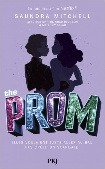 The prom / a novel based on the hit Broadway musical