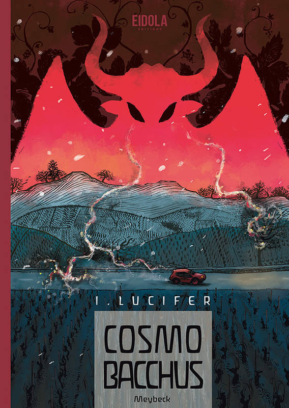 CosmoBacchus, Tome 1 : Lucifer