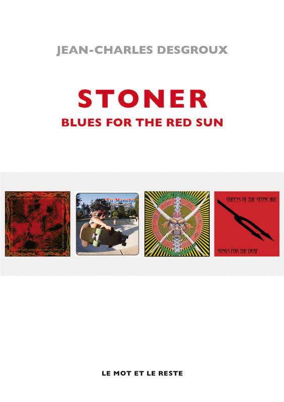 Stoner, Blues For The Red Sun