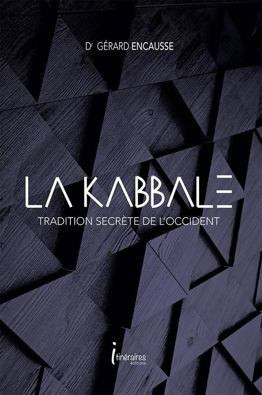 La Kabbale, Tradition secrète de l'occident