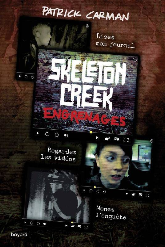 Skeleton Creek, Tome 02, Engrenages