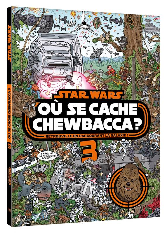 STAR WARS - Où se cache Chewbacca ? Tome 3, Chewbacca Vol. 3