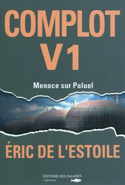 Complot V1 menace sur Paluel