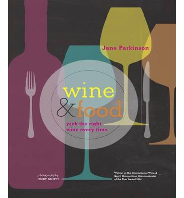 Wine & Food, pick the right wine every time (anglais), Winner of the International Wine & Spririt Competition Communicator of the Year Award 2014