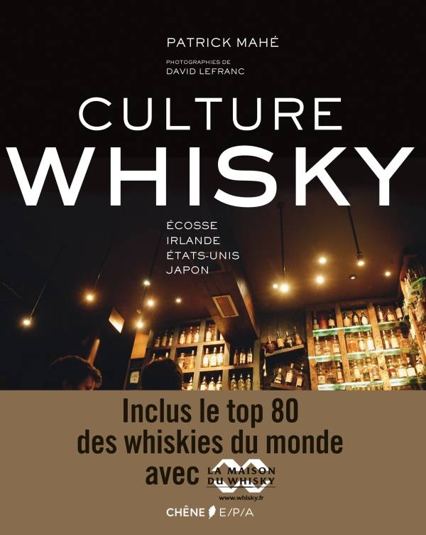 Culture Whisky, Ecosse, Irlande, Etats-Unis, Japon