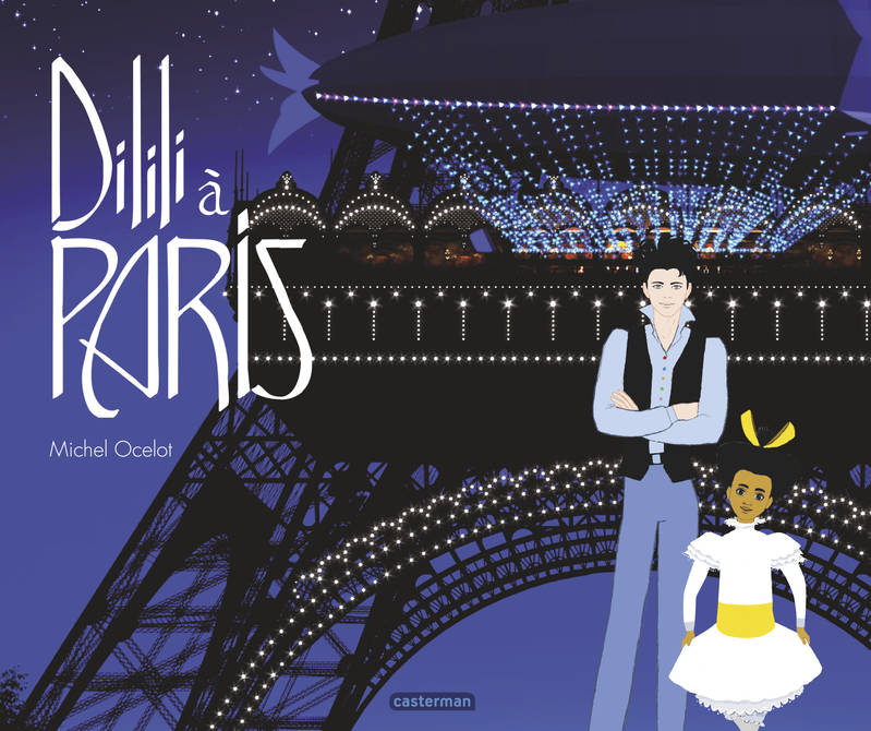 DILILI A PARIS - LE GRAND ALBUM DU FILM