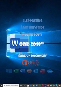 J'apprends à me servir de Word 2019