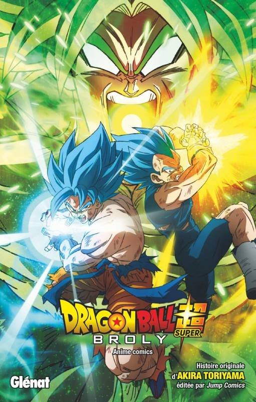 Dragon ball super / Broly, Broly