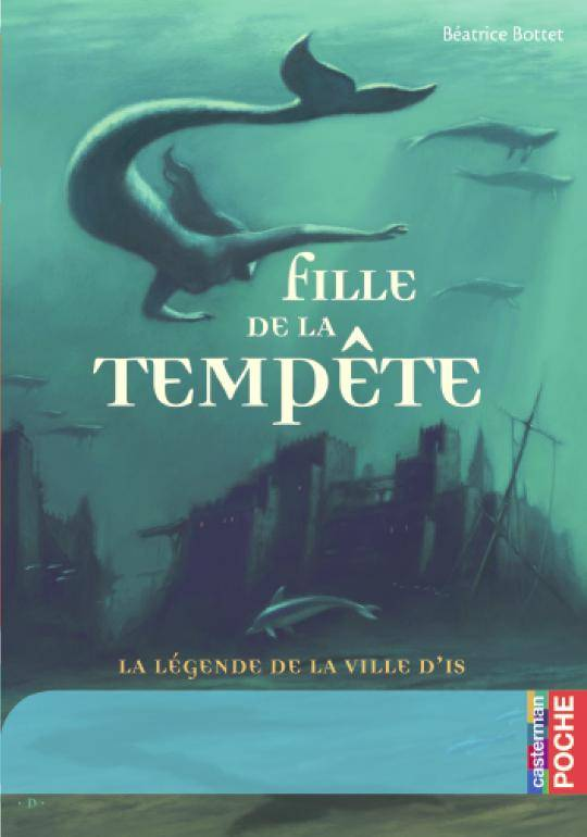 Fille de la tempête : la légende de la ville d'Is, La légende de la ville d'Is