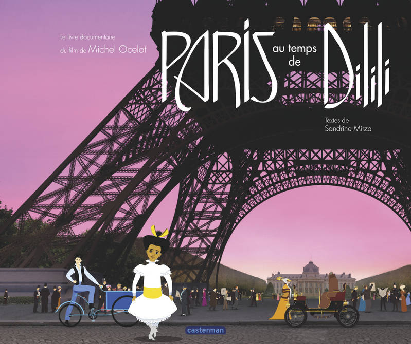 DILILI A PARIS - LE DOCUMENTAIRE