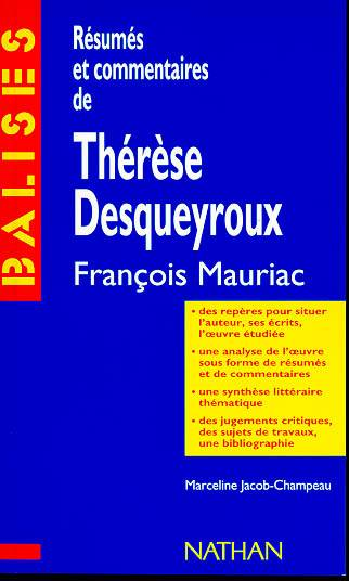 livre  balises   therese desqueyroux  r u00e9sum u00e9 analytique  commentaire critique  documents