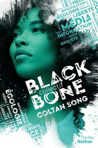 Blackbone, Tome 1, Coltan song