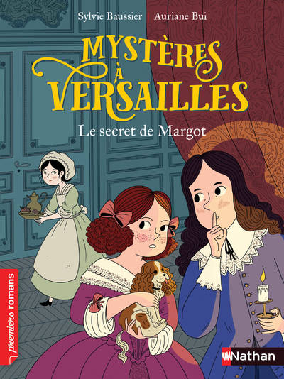 ENQUETE A VERSAILLES - TOME 1 LE SECRET DE MARGOT