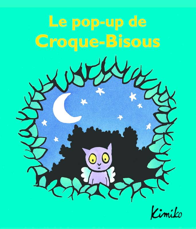 LE POP UP DE CROQUE BISOUS