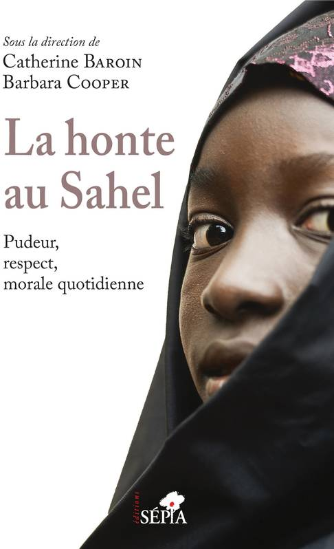 La honte au Sahel, Pudeur, respect, morale quotidienne