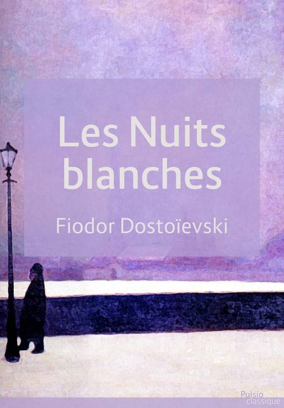 Les Nuits blanches
