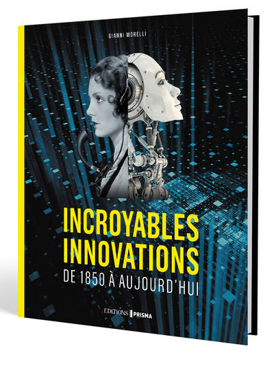 Incroyables innovations