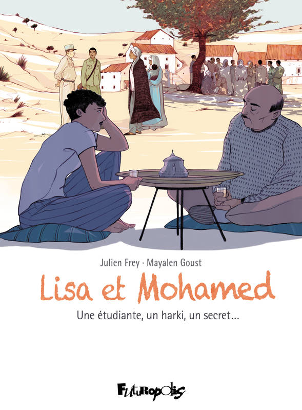 Lisa et Mohamed, Une étudiante, un harki, un secret...