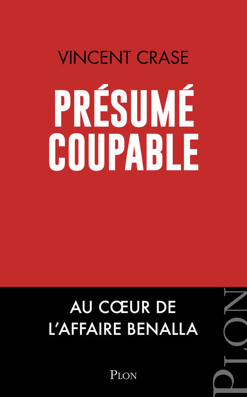 Ebook Presume Coupable Au Cœur De L Affaire Benalla