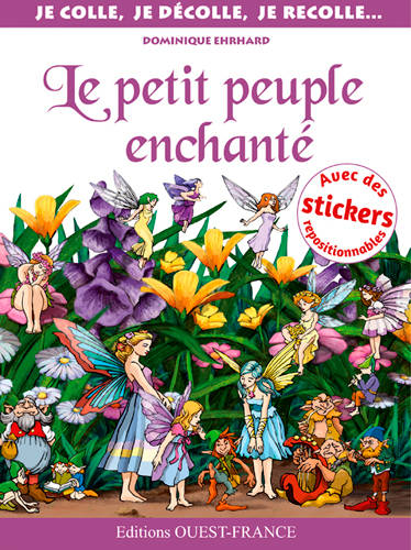 LE PETIT PEUPLE ENCHANTE :COLLE-DECOLLE