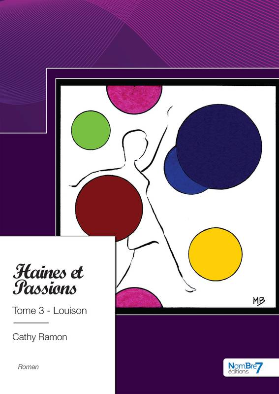 Haines et Passions, Tome 3 - Louison