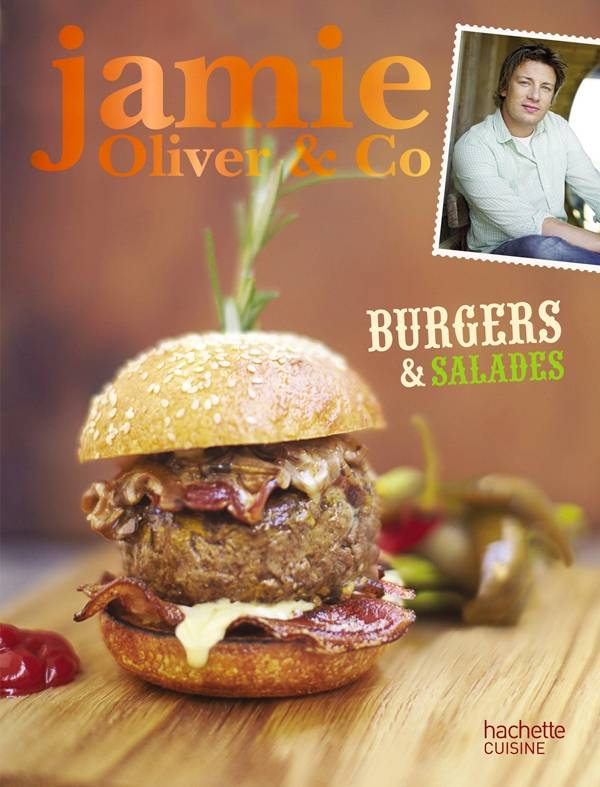 livre burgers barbecues et salades jamie oliver co jamie oliver hachette pratique. Black Bedroom Furniture Sets. Home Design Ideas