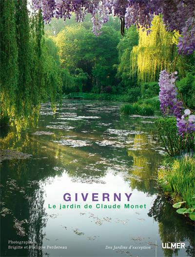 livre giverny le jardin de claude monet le jardin de claude monet brigitte perdereau. Black Bedroom Furniture Sets. Home Design Ideas