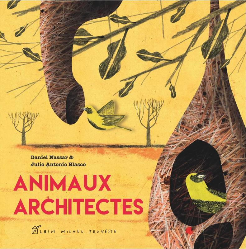 Animaux architectes