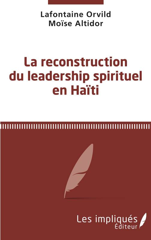 La reconstruction du leadership spirituel en Haiti