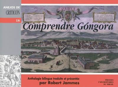 Comprendre Góngora, anthologie bilingue