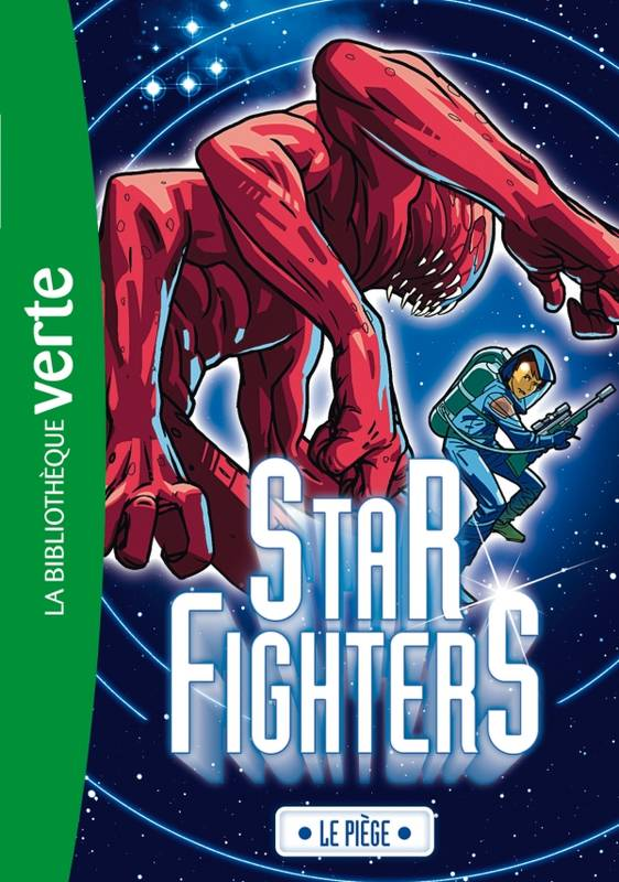 3, Star Fighters 03 - Le piège