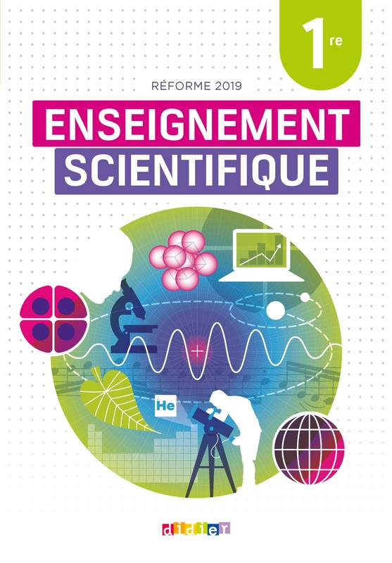 Enseignement scientifique 1re - Livre