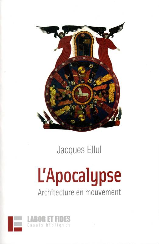 livre l 39 apocalypse architecture en mouvement architecture en mouvement jacques ellul labor. Black Bedroom Furniture Sets. Home Design Ideas