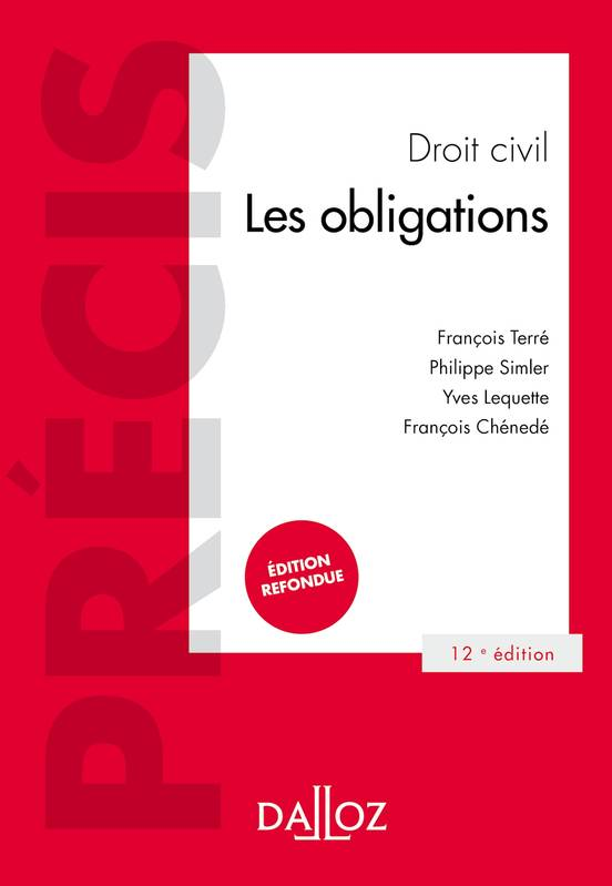 Droit civil Les obligations - 12e ed., LES OBLIGATIONS