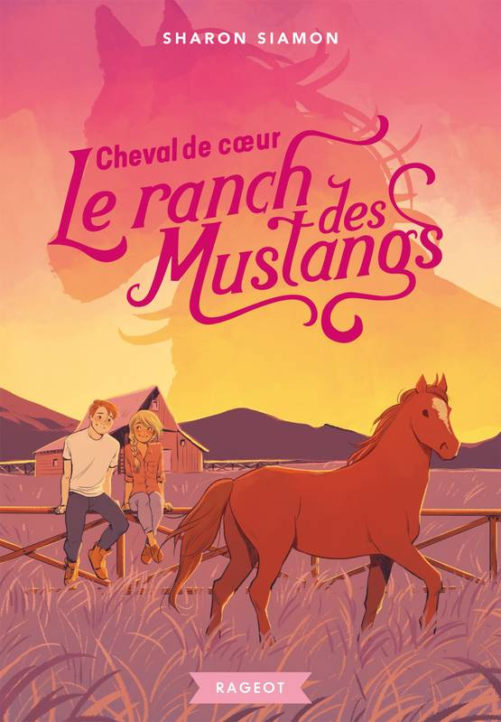 Le ranch des Mustangs - Cheval de coeur