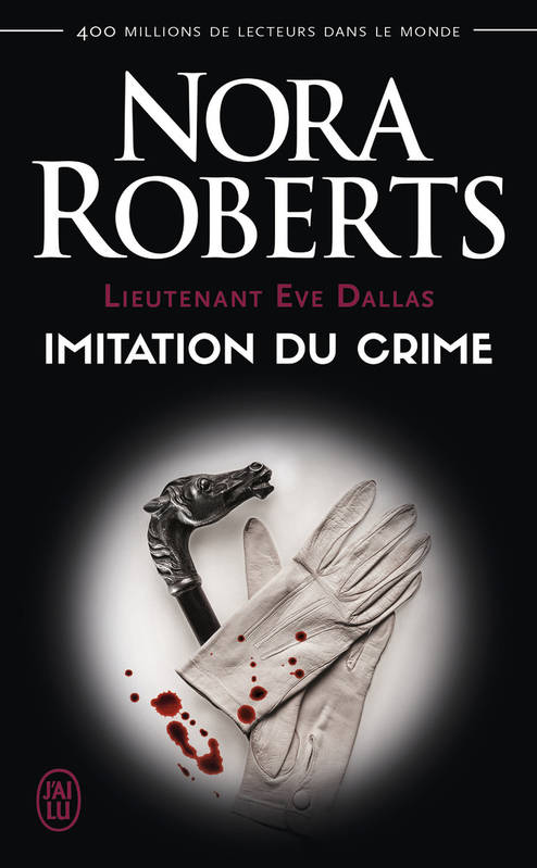 Lieutenant Eve Dallas / Imitation du crime / Suspense