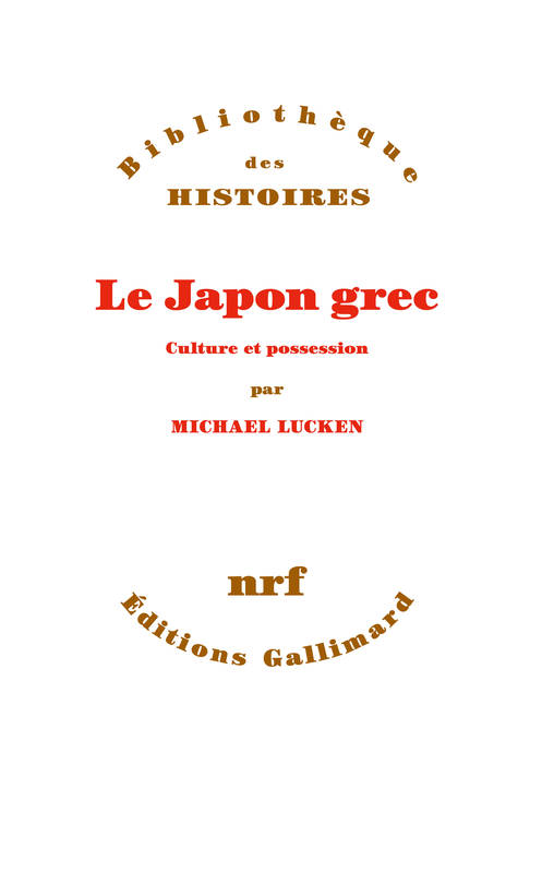 Le Japon grec, Culture et possession