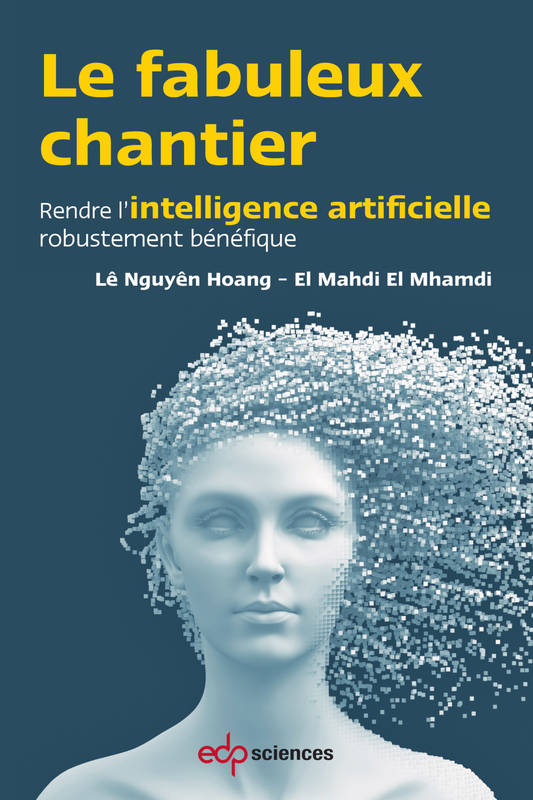 Le fabuleux chantier, Rendre l'intelligence artificielle robustement bénéfique