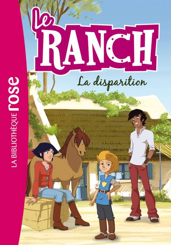 4, Le Ranch 04 - La disparition