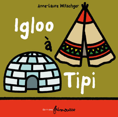 Igloo à Tipi