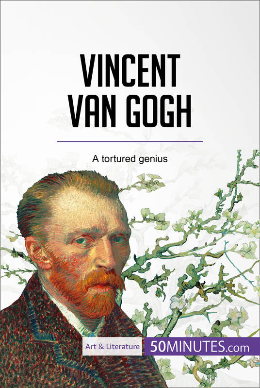 vincent van gogh a tortured genius art literature
