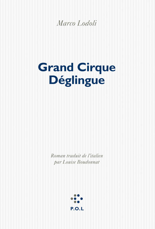 Grand Cirque Déglingue