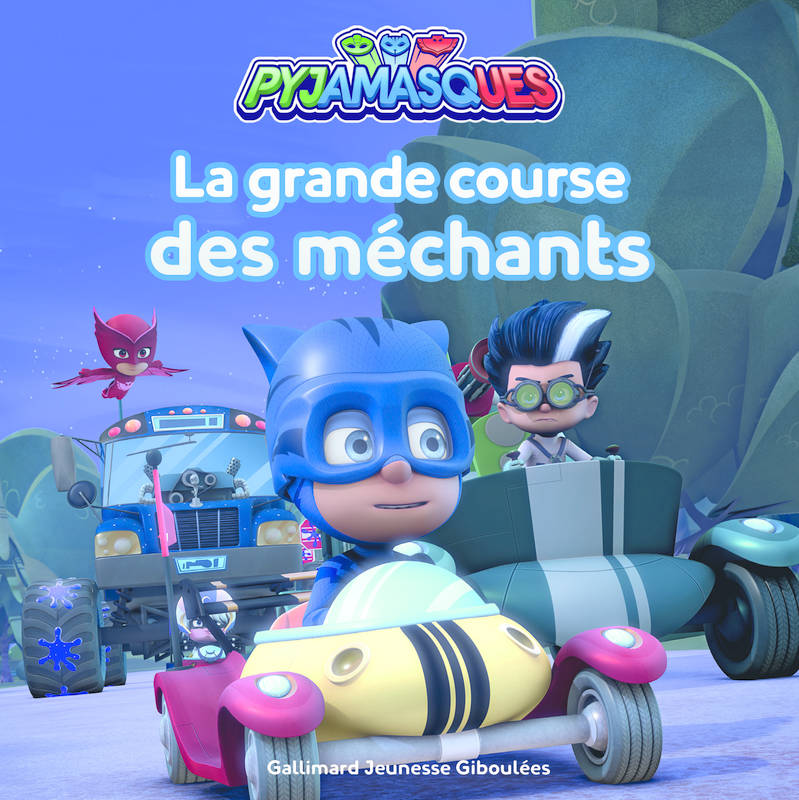 Pyjamasques / La grande course des méchants