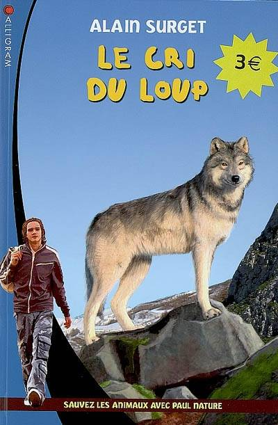 Paul Nature, 12, Le cri du loup