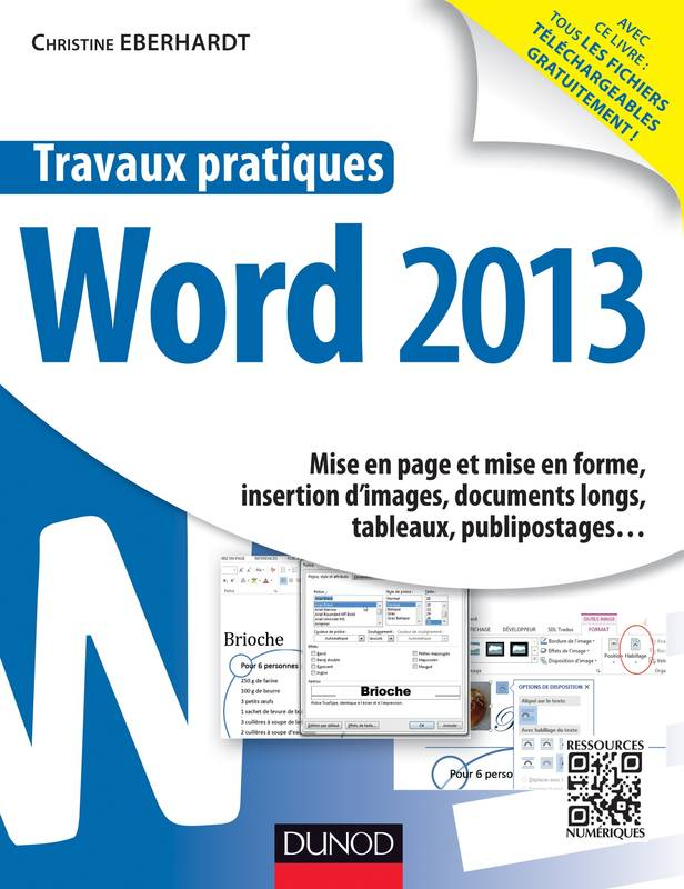 Travaux pratiques - Word 2013, Mise en page et mise en forme, insertion d'images, documents longs, tableaux, publipostages&am