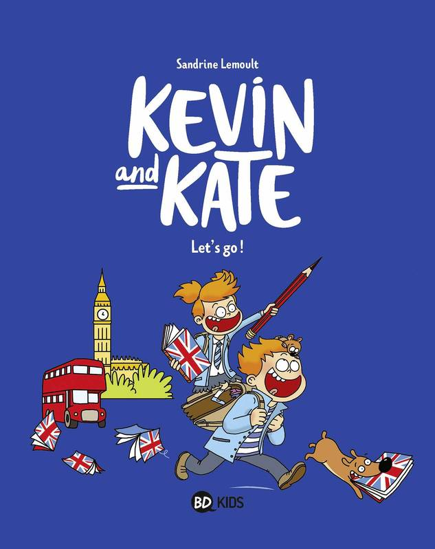 1, Kevin and Kate, Tome 01, Let's go !