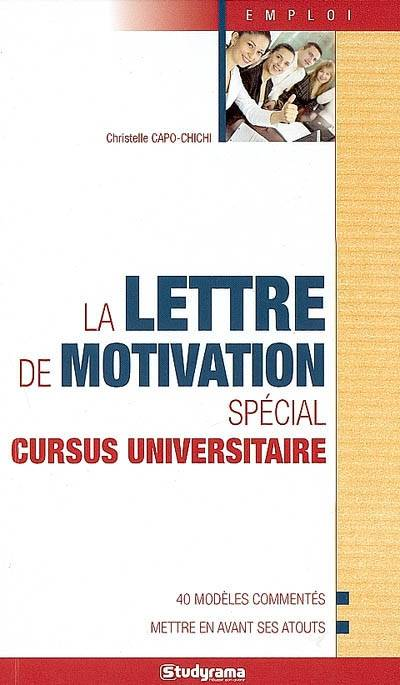 LETTRE DE MOTIVATION SPECIAL CURSUS UNIVERSITAIRE (LA)