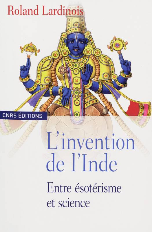 L'invention de l'Inde, Entre ésotérisme et science