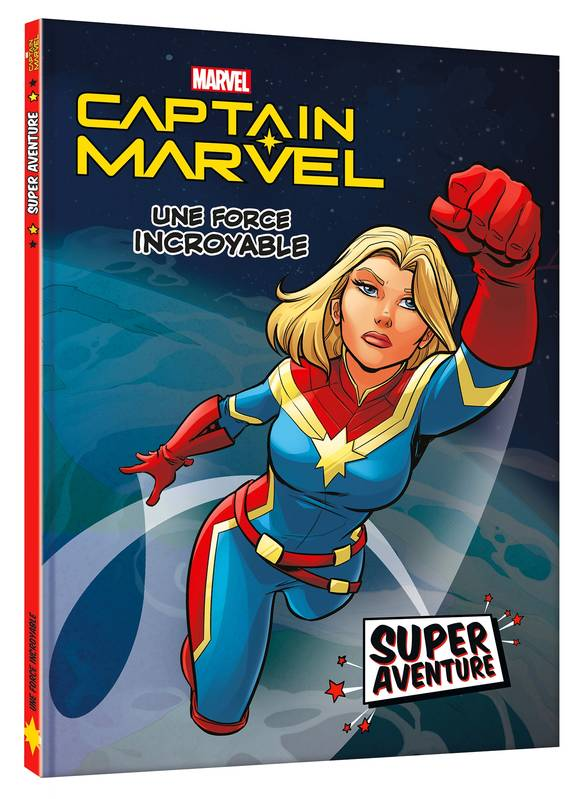 CAPTAIN MARVEL - Super aventure - Une force incroyable