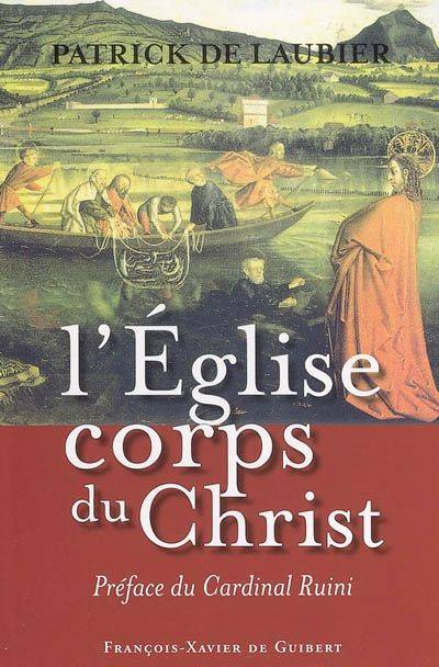 L'EGLISE, CORPS DU CHRIST - UNE PERSPECTIVE CATHOLIQUE, une perspective catholique